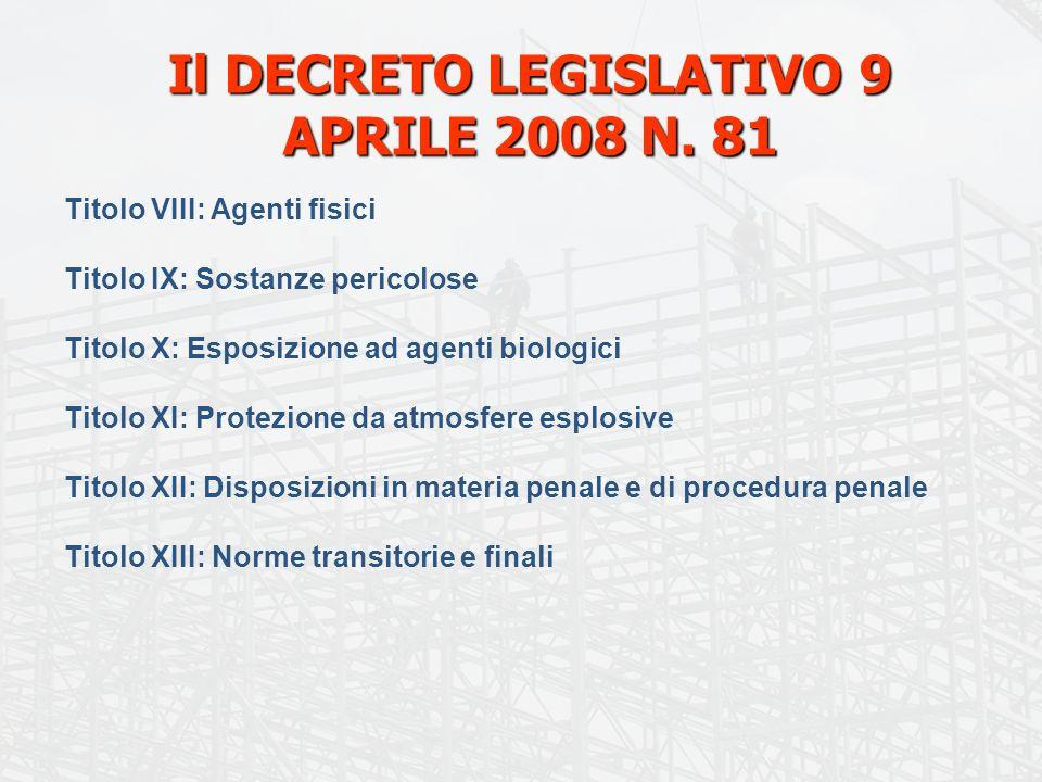 Il DECRETO LEGISLATIVO 9 APRILE 2008 N.