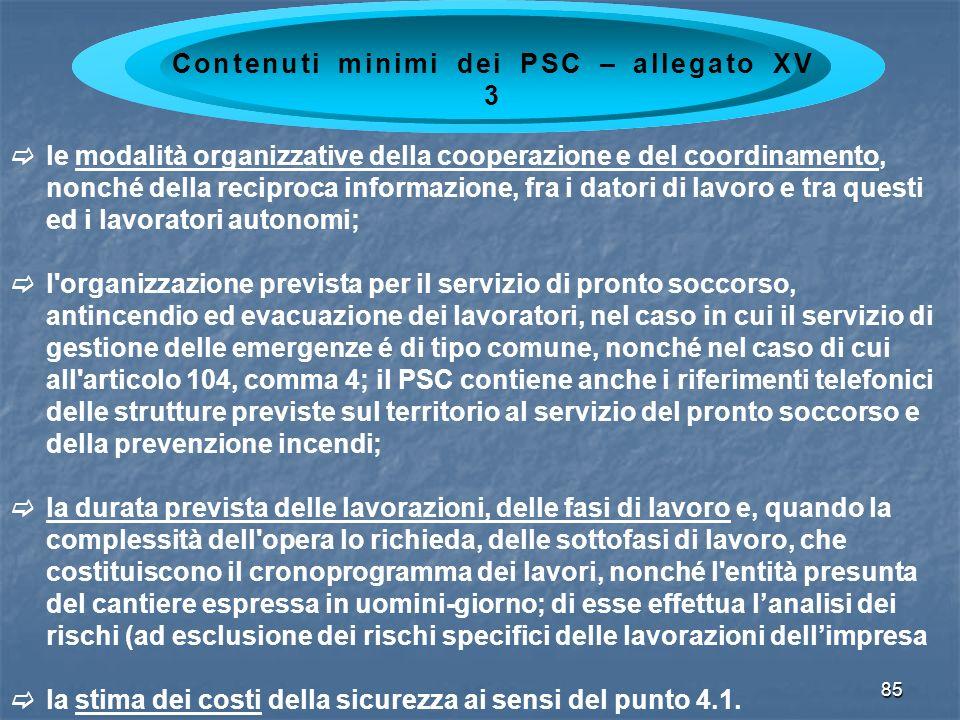 85 le modalità organizzative della cooperazione e del coordinamento, nonché della reciproca informazione, fra i datori di lavoro e tra questi ed i lav
