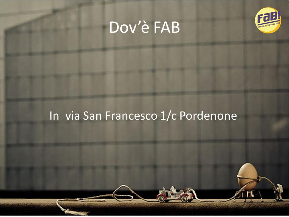 Dovè FAB In via San Francesco 1/c Pordenone