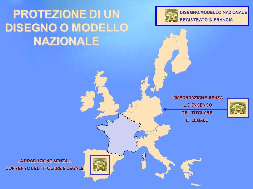11 PROTEZIONE DI UN DISEGNO O MODELLO NAZIONALE DISEGNO/MODELLO NAZIONALE REGISTRATO IN FRANCIA LIMPORTAZIONE SENZA IL CONSENSO DEL TITOLARE È LEGALE