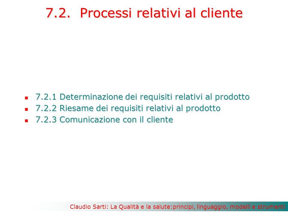 Claudio Sarti: La Qualità e la salute:principi, linguaggio, modelli e strumenti 7.2.