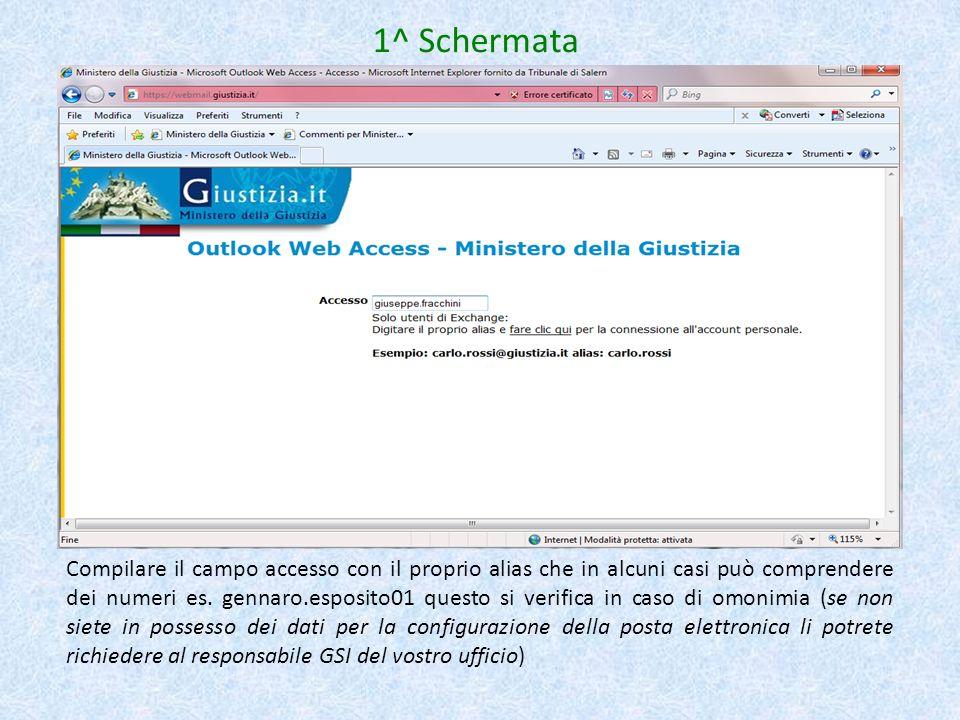 Compilare il campo accesso con il proprio alias che in alcuni casi può comprendere dei numeri es. gennaro.esposito01 questo si verifica in caso di omo