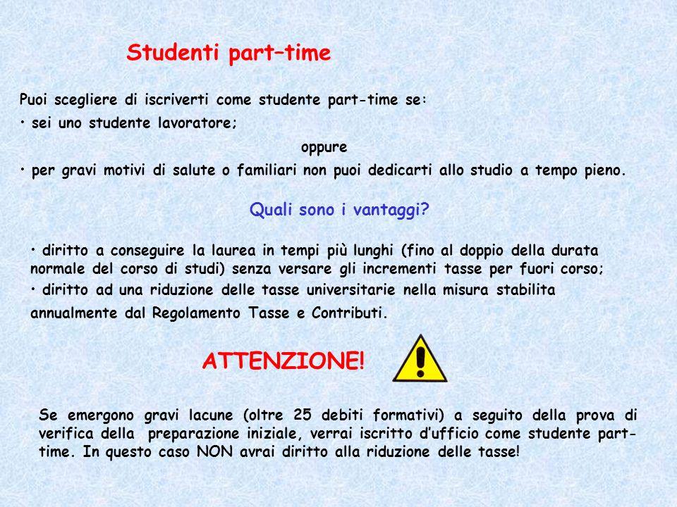 Puoi scegliere di iscriverti come studente part-time se: sei uno studente lavoratore; oppure per gravi motivi di salute o familiari non puoi dedicarti allo studio a tempo pieno.