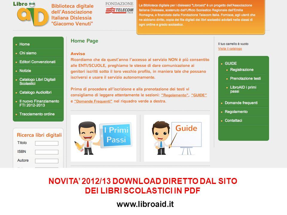 NOVITA 2012/13 DOWNLOAD DIRETTO DAL SITO DEI LIBRI SCOLASTICI IN PDF www.libroaid.it