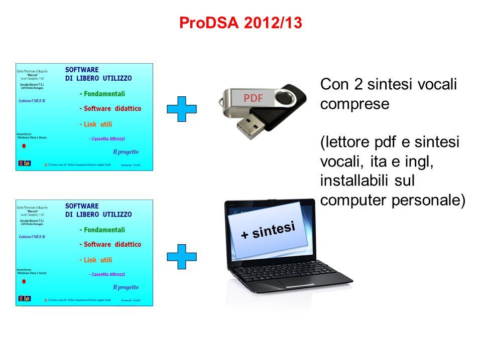 ProDSA 2012/13 PDF + sintesi Con 2 sintesi vocali comprese (lettore pdf e sintesi vocali, ita e ingl, installabili sul computer personale)