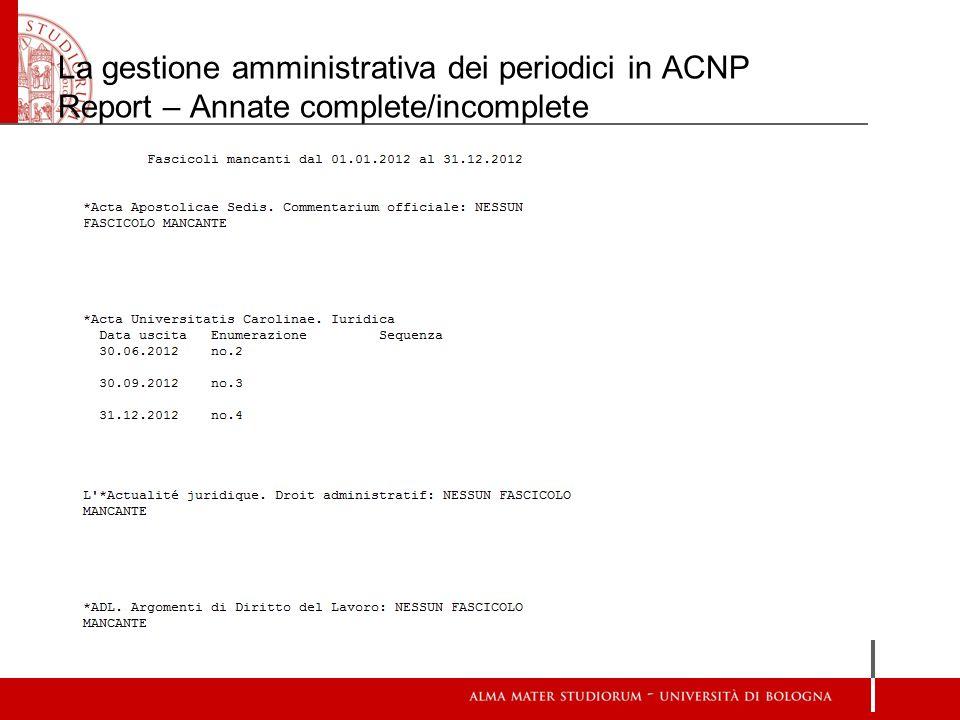 La gestione amministrativa dei periodici in ACNP Report – Annate complete/incomplete