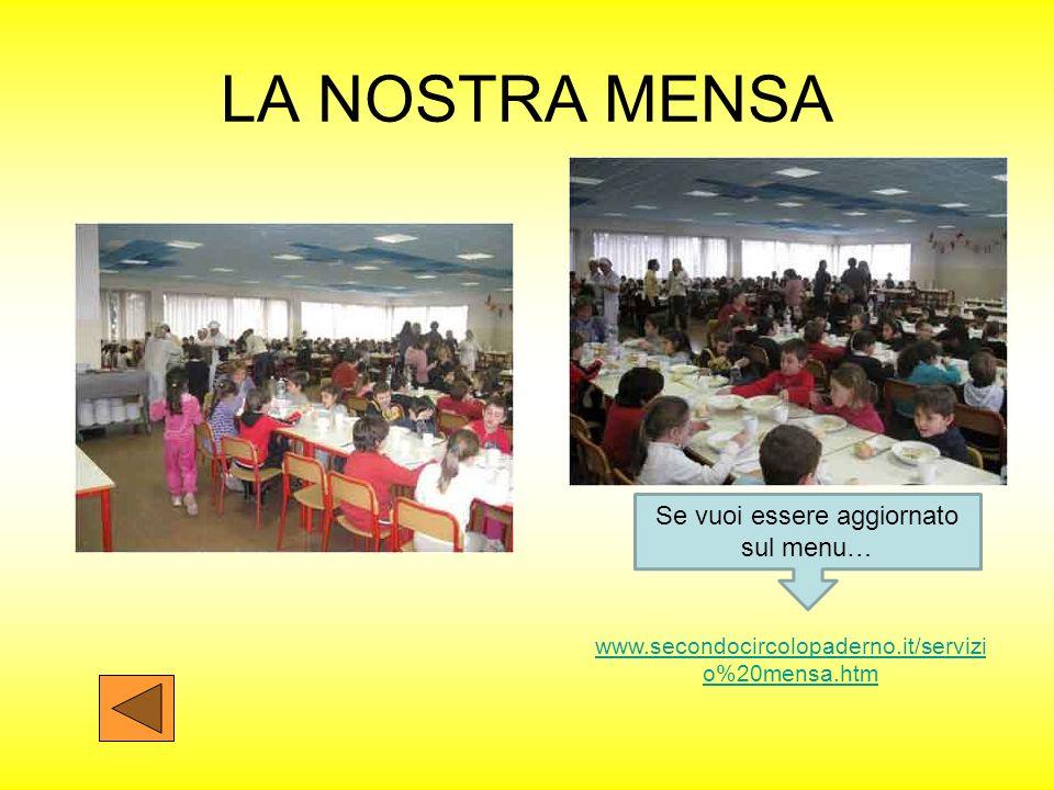 LA NOSTRA MENSA www.secondocircolopaderno.it/servizi o%20mensa.htm Se vuoi essere aggiornato sul menu…