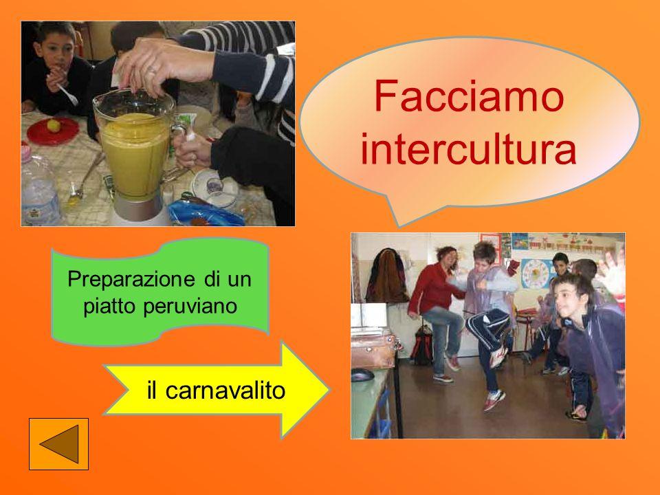 Preparazione di un piatto peruviano il carnavalito Facciamo intercultura
