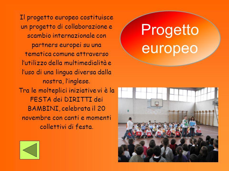 Il progetto europeo costituisce un progetto di collaborazione e scambio internazionale con partners europei su una tematica comune attraverso lutilizz