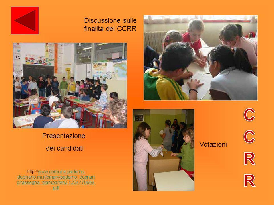 Discussione sulle finalità del CCRR Presentazione dei candidati Votazioni http://www.comune.paderno- dugnano.mi.it/binary/paderno_dugnan o/rassegna_st