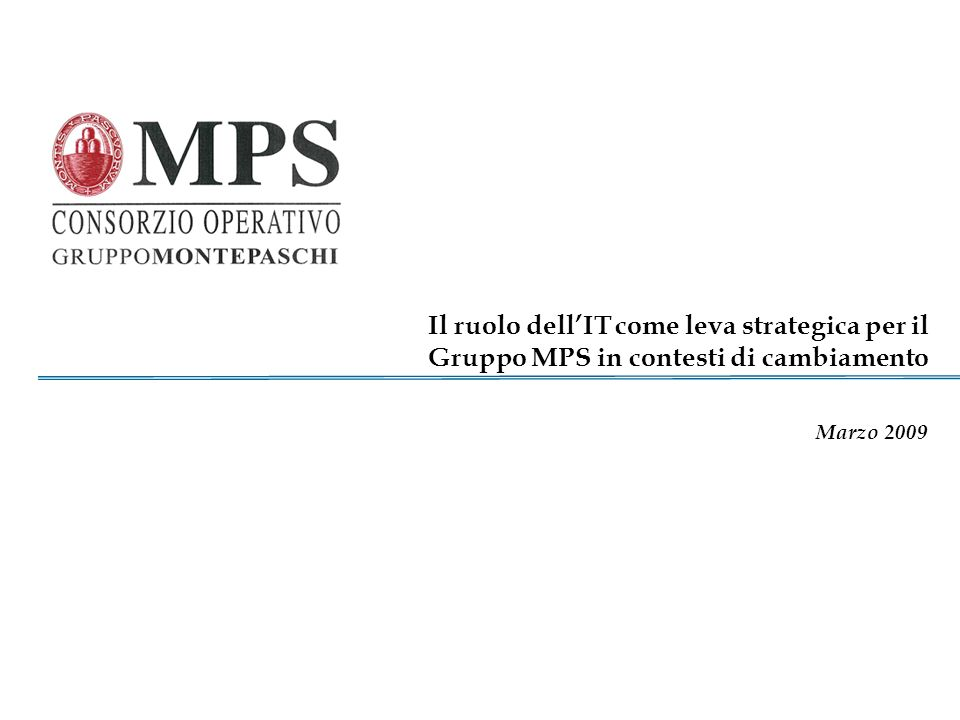 2 Gruppo Montepaschi Founded in 1472, MPS is the worlds oldest bank In 1995 it became a public company (S.p.A.