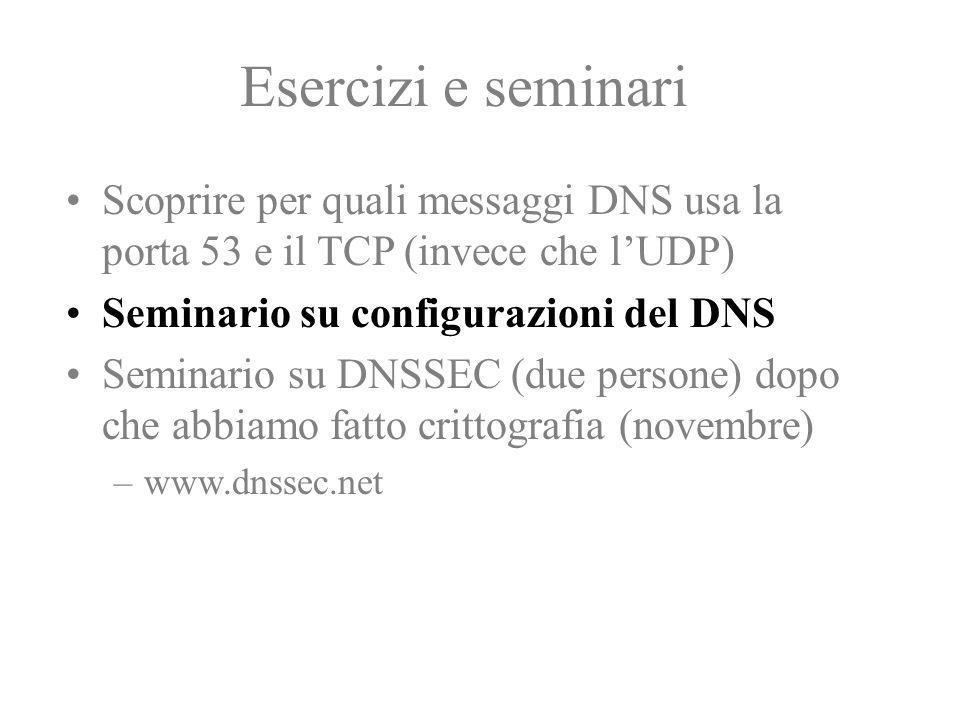 DHCP: pro e contra +: Comodità -: mobilità mobile IP