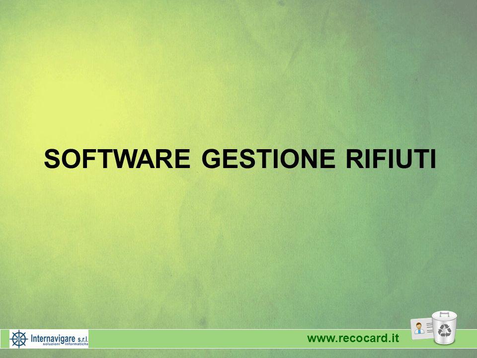 www.recocard.it SOFTWARE GESTIONE RIFIUTI www.recocard.it