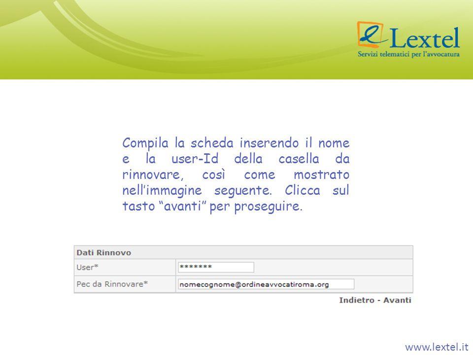 Compila la scheda inserendo il nome e la user-Id della casella da rinnovare, così come mostrato nellimmagine seguente. Clicca sul tasto avanti per pro