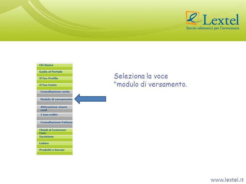 www.lextel.it Seleziona la voce modulo di versamento.