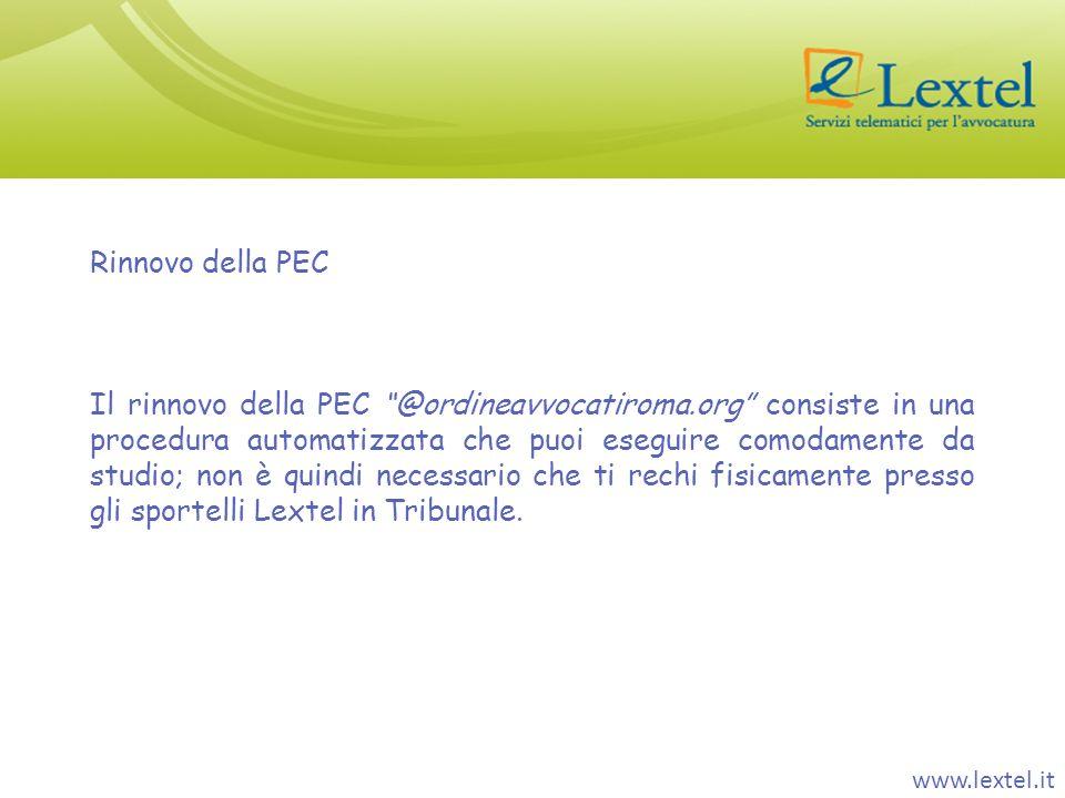 Rinnovo della PEC Il rinnovo della PEC @ordineavvocatiroma.org consiste in una procedura automatizzata che puoi eseguire comodamente da studio; non è
