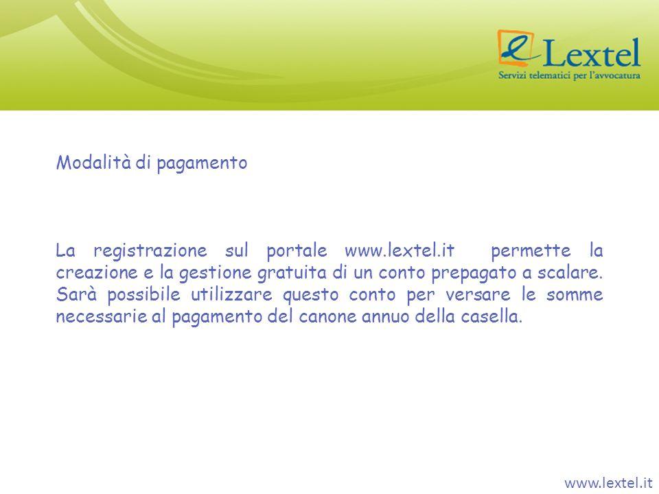 Modalità di pagamento La registrazione sul portale www.lextel.it permette la creazione e la gestione gratuita di un conto prepagato a scalare. Sarà po