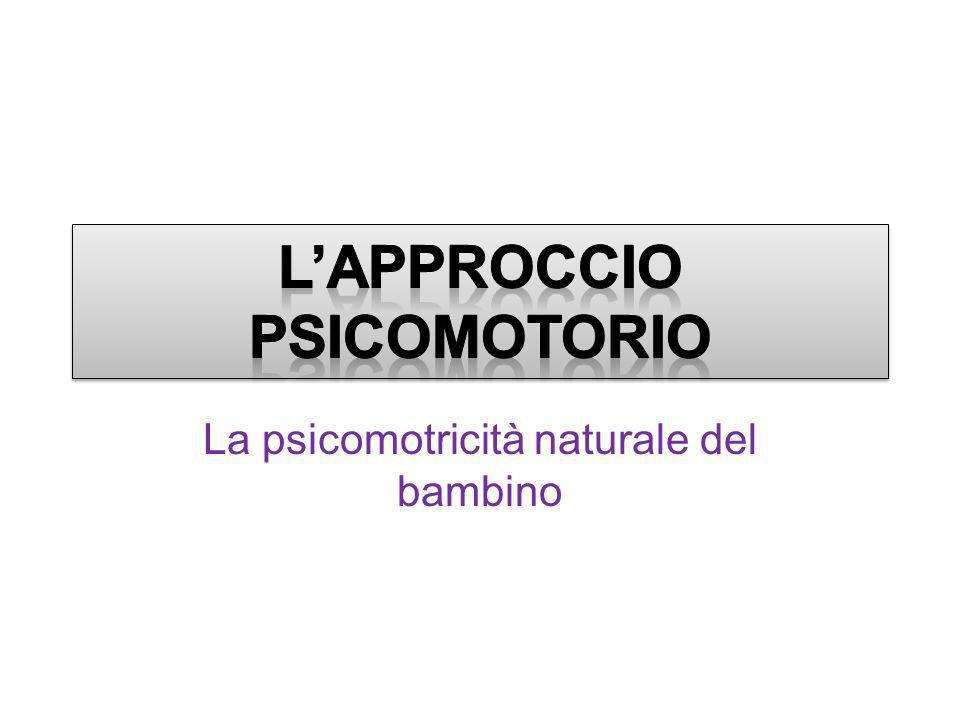 La psicomotricità naturale del bambino