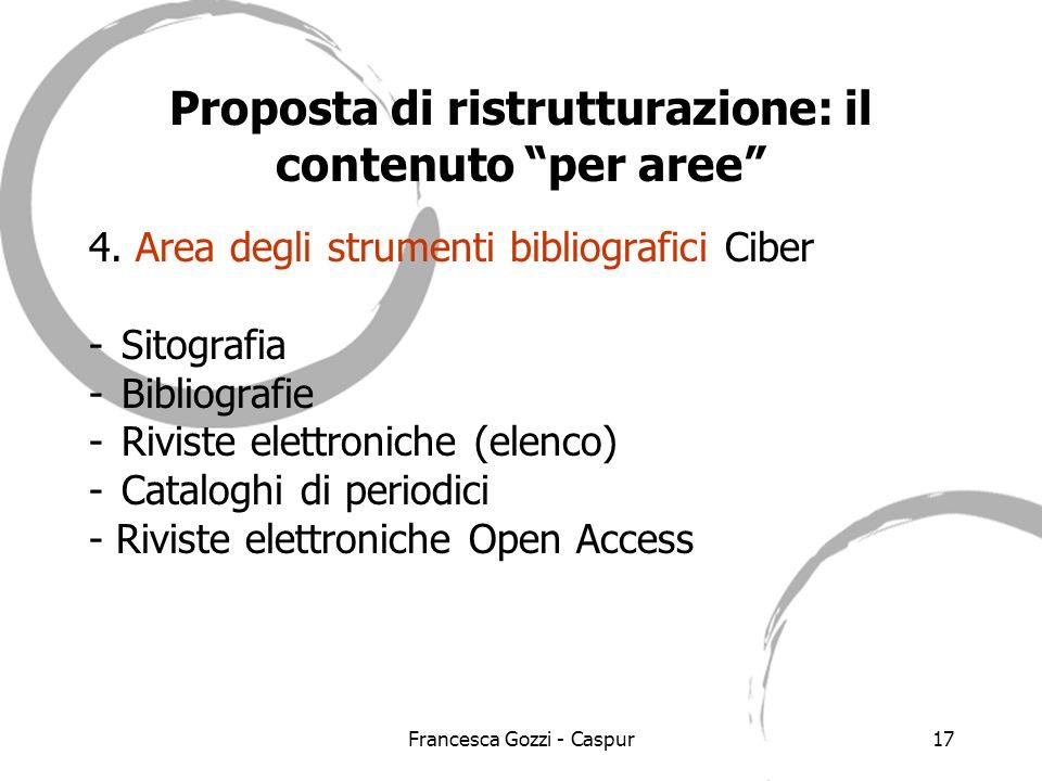 Francesca Gozzi - Caspur17 Proposta di ristrutturazione: il contenuto per aree 4.