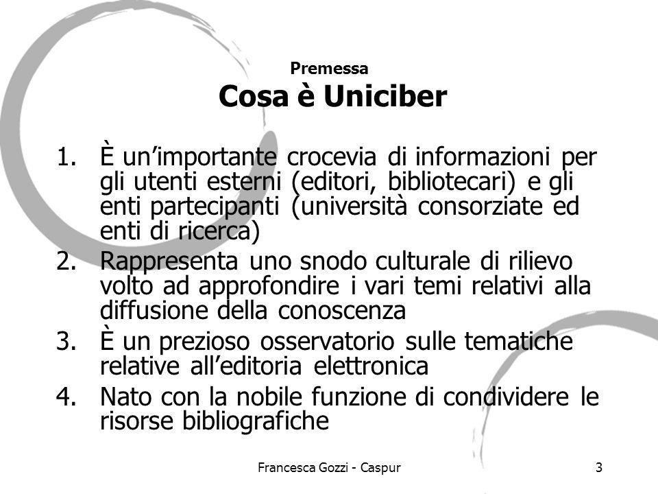 Francesca Gozzi - Caspur14 Proposta di ristrutturazione: il contenuto per aree 1.