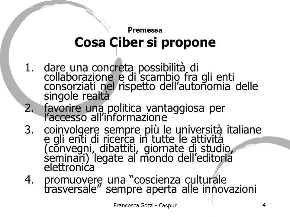 Francesca Gozzi - Caspur15 Proposta di ristrutturazione: il contenuto per aree 2.
