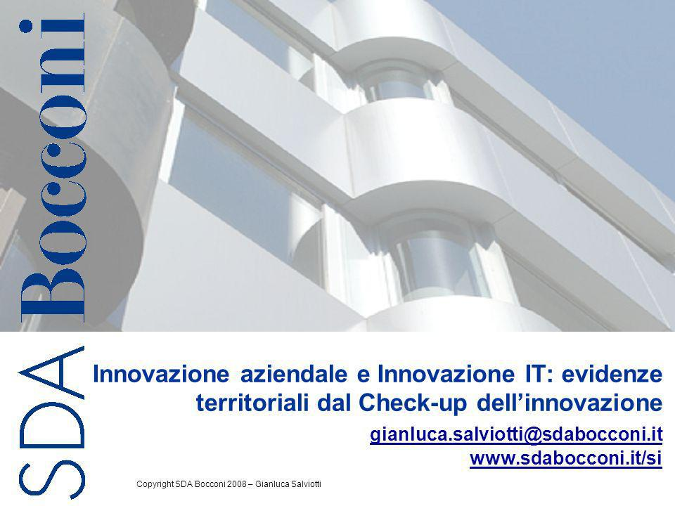 SDA Bocconi - School of Management, 2008 © 2 Agenda Il check-up dellinnovazione Evidenze territoriali dal check-up dellinnovazione Sintesi e conclusioni Background: innovazione aziendale e innovazione IT