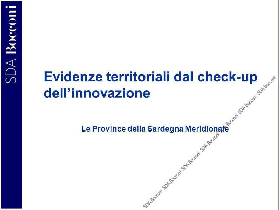 Evidenze territoriali dal check-up dellinnovazione Le Province della Sardegna Meridionale