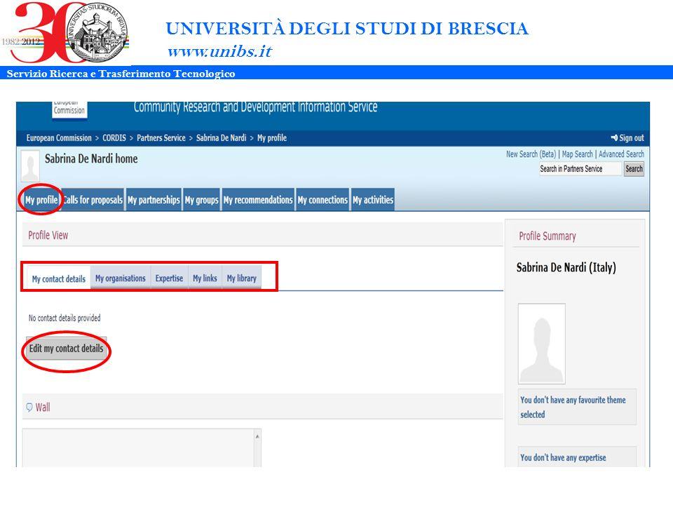 UNIVERSITÀ DEGLI STUDI DI BRESCIA www.unibs.it Servizio Ricerca e Trasferimento Tecnologico
