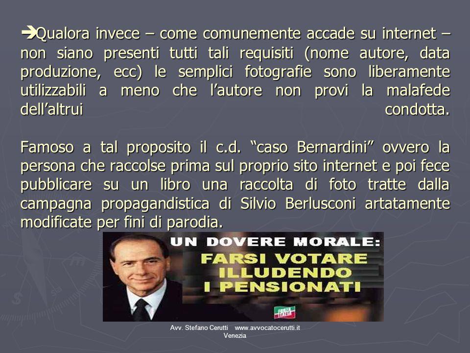 Avv. Stefano Cerutti www.avvocatocerutti.it Venezia Qualora invece – come comunemente accade su internet – non siano presenti tutti tali requisiti (no