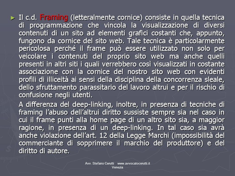 Avv.Stefano Cerutti www.avvocatocerutti.it Venezia Il c.d.