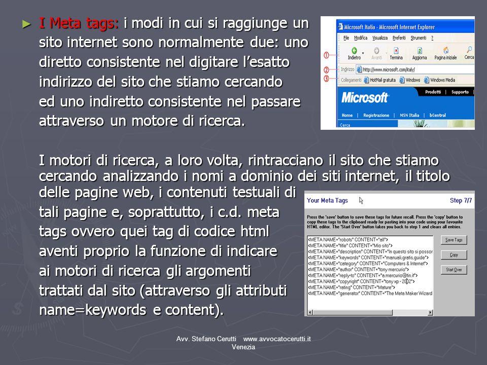 Avv. Stefano Cerutti www.avvocatocerutti.it Venezia I Meta tags: i modi in cui si raggiunge un I Meta tags: i modi in cui si raggiunge un sito interne