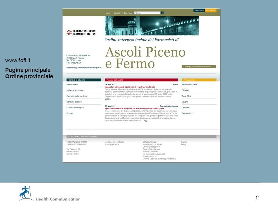 I nuovi servizi web della Fofi 10 www.fofi.it Pagina principale Ordine provinciale