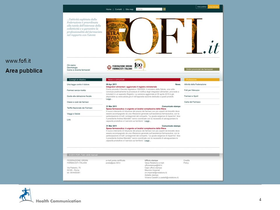 I nuovi servizi web della Fofi 4 www.fofi.it Area pubblica