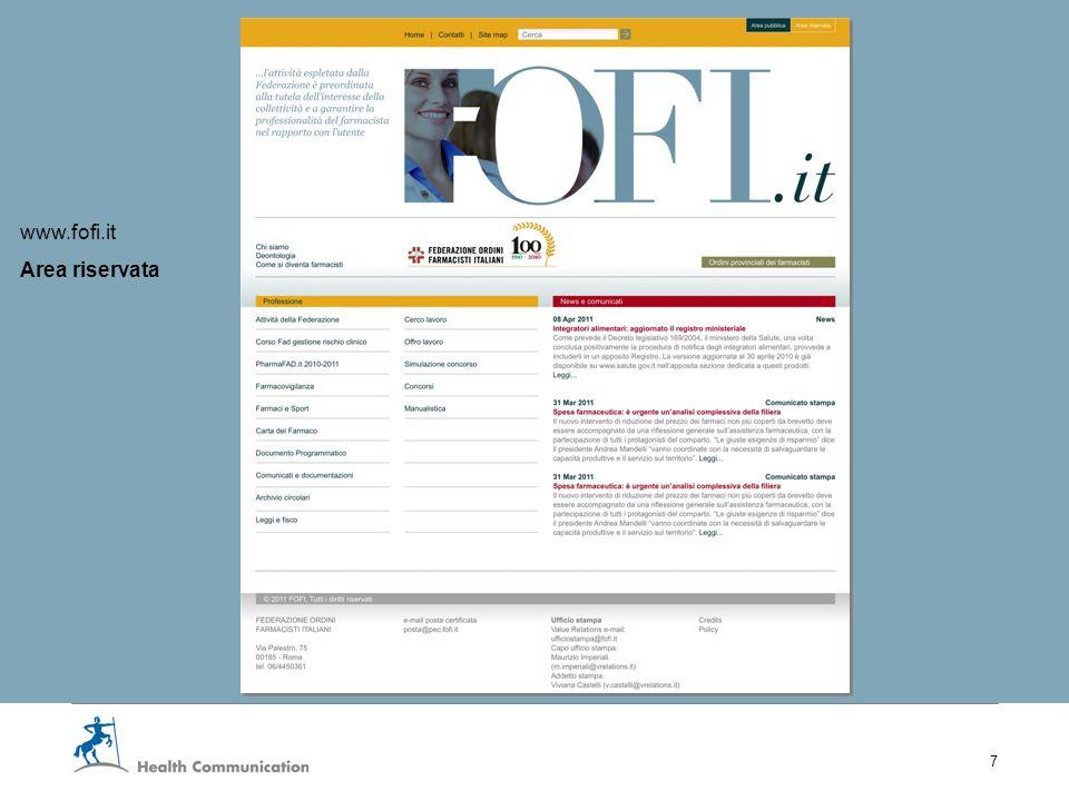 I nuovi servizi web della Fofi 7 www.fofi.it Area riservata