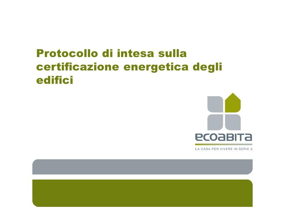 Protocollo di intesa sulla certificazione energetica degli edifici