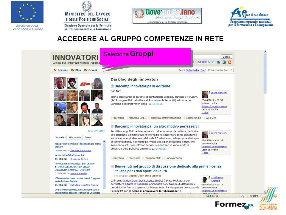 ACCEDERE AL GRUPPO COMPETENZE IN RETE Seleziona Gruppi