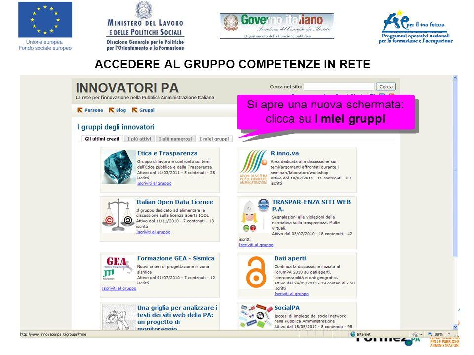 ACCEDERE AL GRUPPO COMPETENZE IN RETE Si apre una nuova schermata: clicca su I miei gruppi