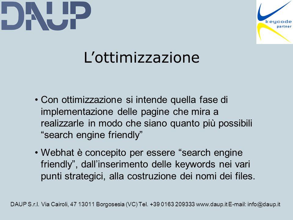 DAUP S.r.l. Via Cairoli, 47 13011 Borgosesia (VC) Tel. +39 0163 209333 www.daup.it E-mail: info@daup.it Lottimizzazione Con ottimizzazione si intende
