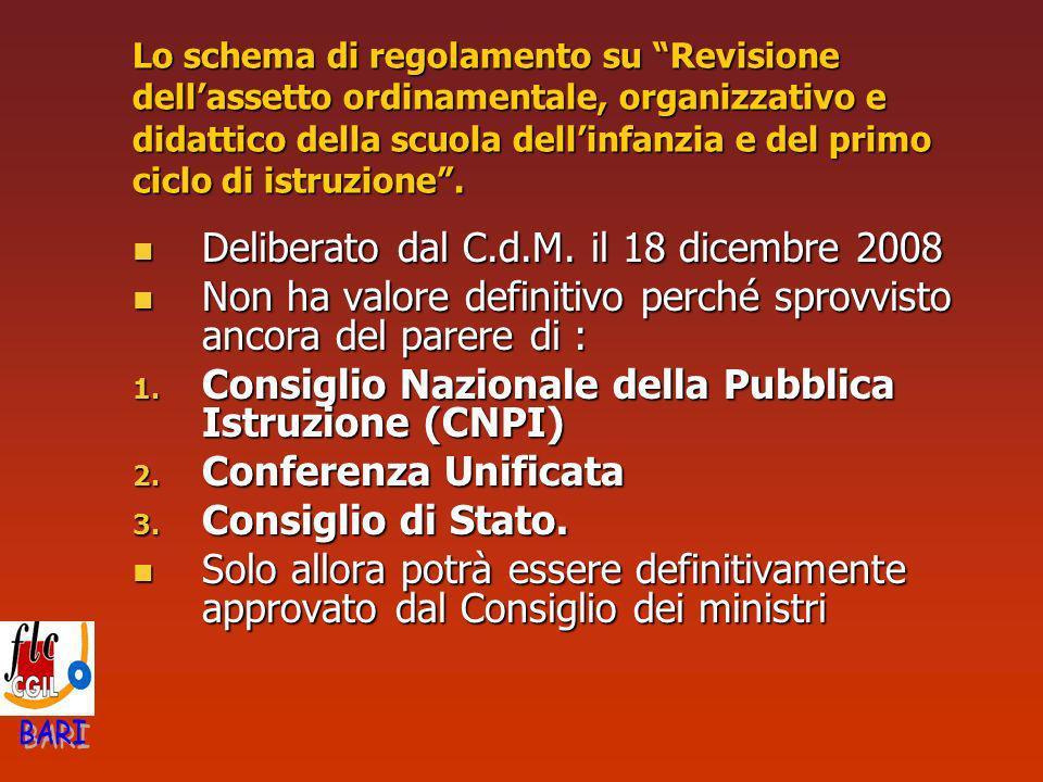 Lo schema di regolamento su Revisione dellassetto ordinamentale, organizzativo e didattico della scuola dellinfanzia e del primo ciclo di istruzione.