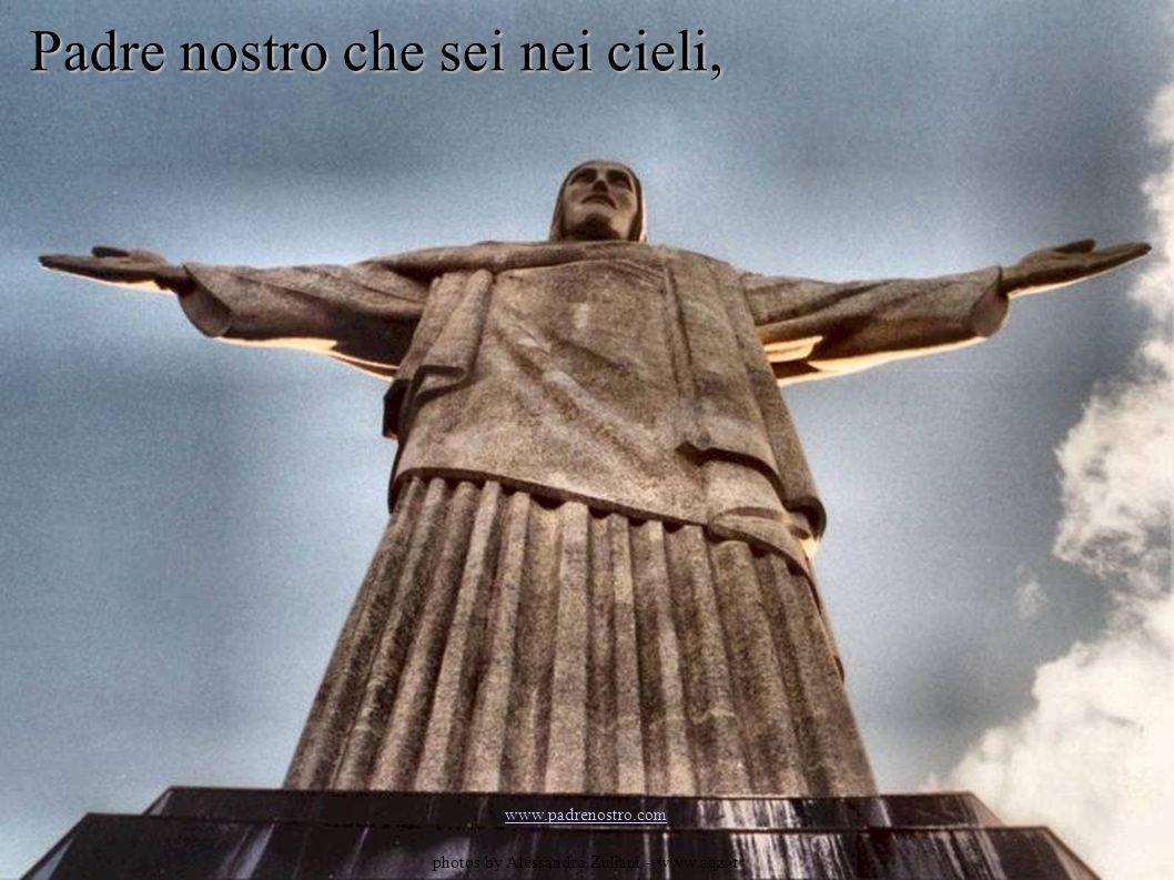 Padre nostro che sei nei cieli, www.padrenostro.com photos by Alessandro Zuliani - www.aqz.it