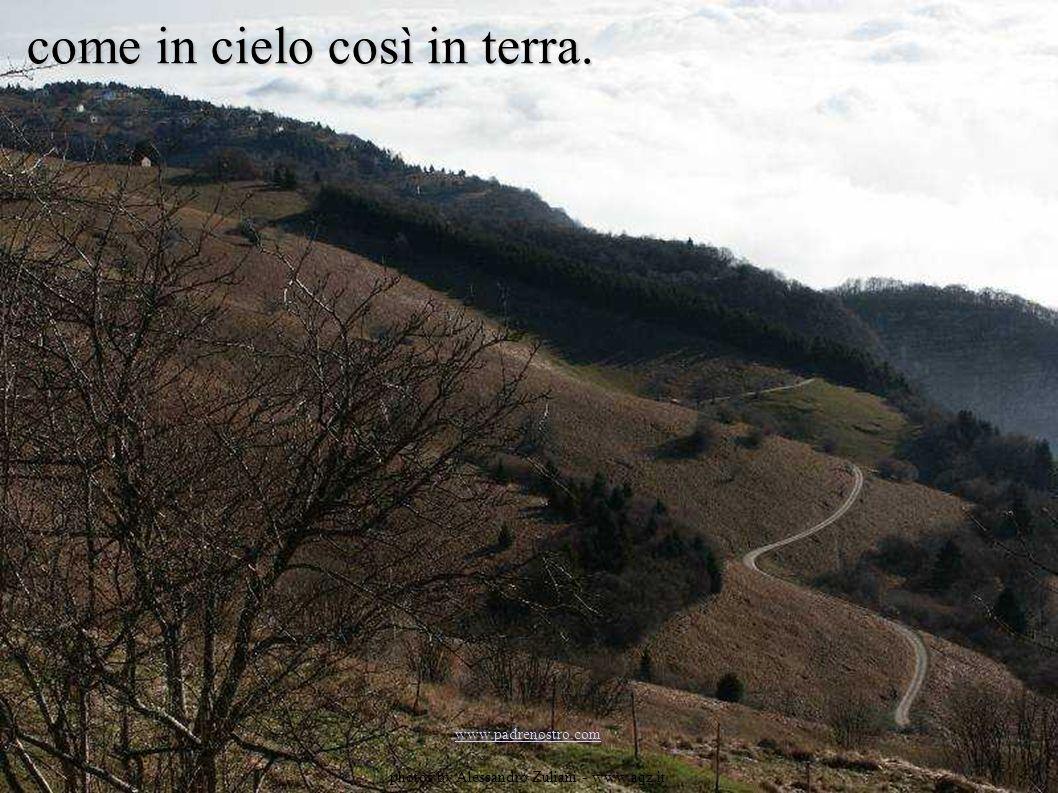 Dacci oggi il nostro pane quotidiano, www.padrenostro.com photos by Alessandro Zuliani - www.aqz.it