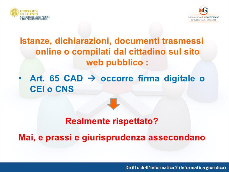 Istanze, dichiarazioni, documenti trasmessi online o compilati dal cittadino sul sito web pubblico : Art. 65 CAD occorre firma digitale o CEI o CNS Re