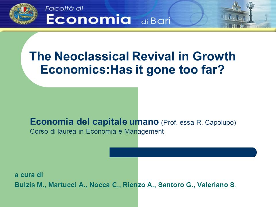 The Neoclassical Revival in Growth Economics:Has it gone too far.