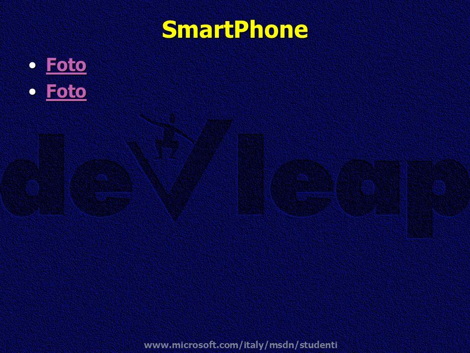 www.microsoft.com/italy/msdn/studenti SmartPhone FotoFotoFoto FotoFotoFoto