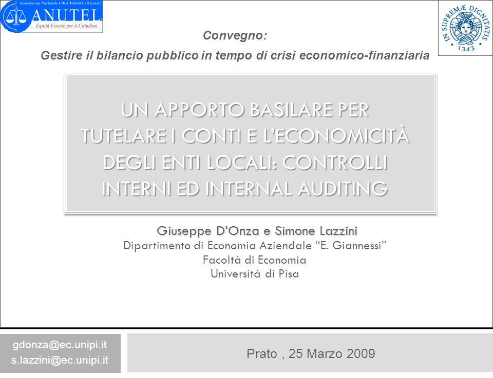 Prato, 25 Marzo 2009 Giuseppe DOnza e Simone Lazzini Giuseppe DOnza e Simone Lazzini Dipartimento di Economia Aziendale E. Giannessi Facoltà di Econom