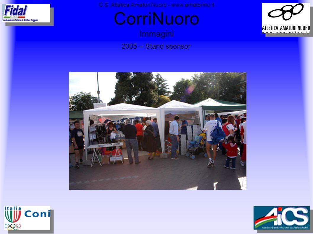 C.S. Atletica Amatori Nuoro - www.amatorinu.it CorriNuoro Immagini 2005 – Stand sponsor
