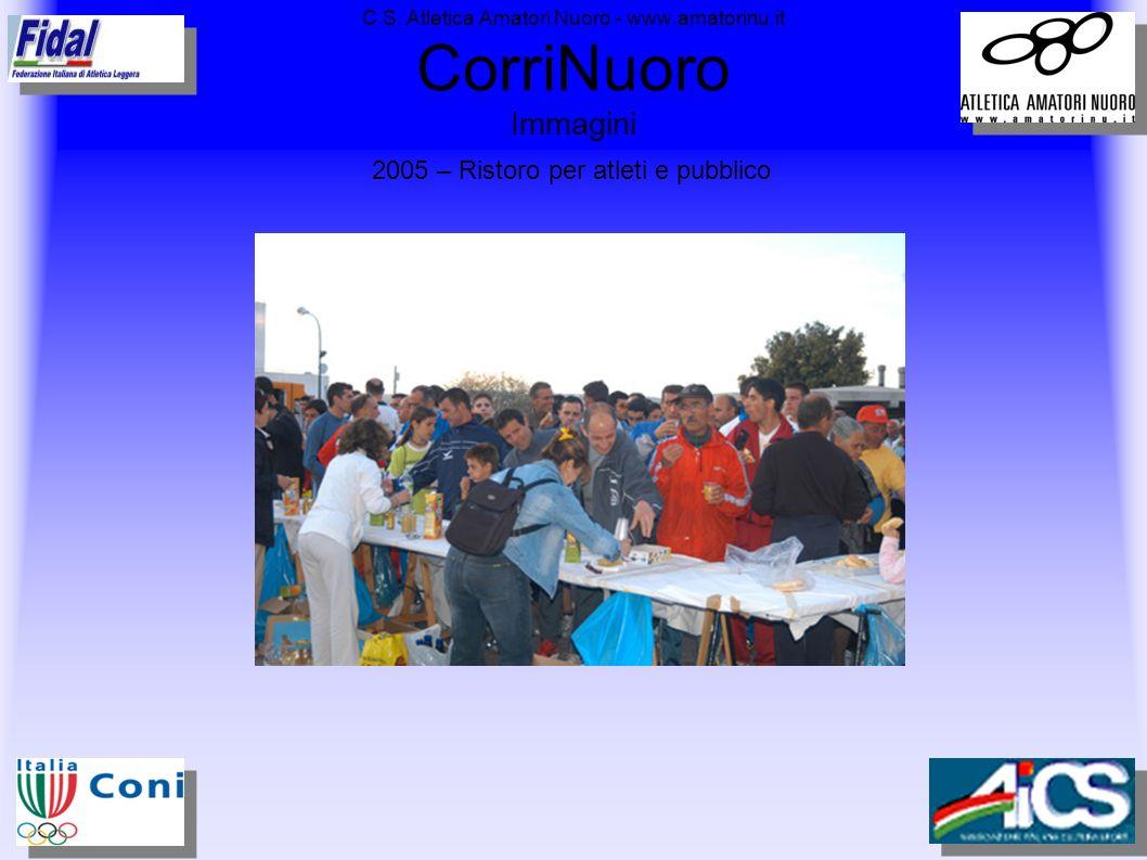 C.S. Atletica Amatori Nuoro - www.amatorinu.it CorriNuoro Immagini 2005 – Ristoro per atleti e pubblico