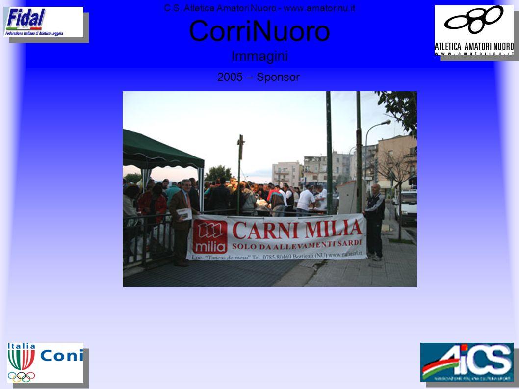 C.S. Atletica Amatori Nuoro - www.amatorinu.it CorriNuoro Immagini 2005 – Sponsor