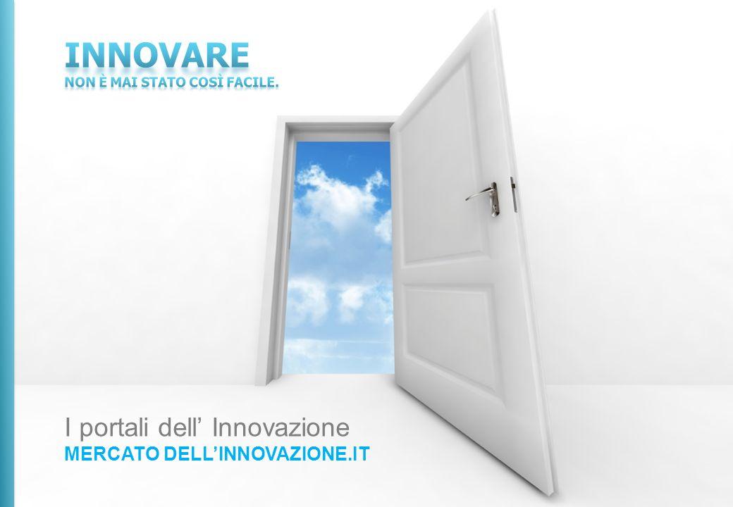 I portali dell Innovazione MERCATO DELLINNOVAZIONE.IT