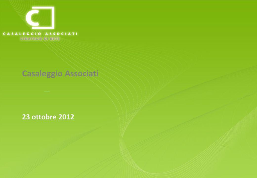 www.casaleggio.it Copyright: CASALEGGIO ASSOCIATI STRATEGIE DI RETE - è vietata la riproduzione www.casaleggio.it Casaleggio Associati 23 ottobre 2012